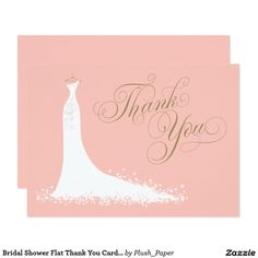 "Bridal Shower Flat Thank You Cards | Wedding Gown Elegant bridal shower or wedding ""Thank You"" note cards for the stylish bride-to-be features an ornate calligraphy script font and flowing wedding gown. Scroll flourish, flower and butterfly details accent the ethereal dress. Flat card format includes space on the back for a handwritten message. Design colors include white, blush pink, and antique gold."