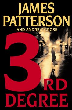 3rd Degree, third book in The Women's Murder Club series, by James Patterson and Andrew Gross