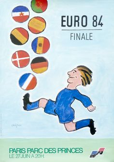 Euro 84 Finale - Paris Parc des Princes by Savignac, Raymond Saul Bass, Memes Box, Ad Sports, Sports Posters, Soccer Poster, Most Popular Sports, Racing Events, Old Ads, France