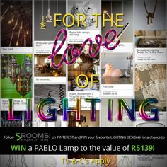 "Create a Pinterest Board with the title ""For the LOVE of LIGHTING"" and PIN this Competition Pin to GET STARTED! The MOST CREATIVE board will WIN! Pin a MINIMUM of 20 Pins for a valid entry. BE INSPIRED and Pin all the LIGHTING DESIGNS that inspire you!"