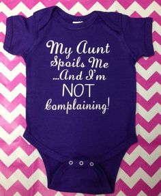 My Aunt Spoils Me Onesie Baby Girl or Baby Boy by CreativelyEmmi Baby Shower, Niece And Nephew, Everything Baby, Baby Time, Cute Baby Clothes, My Baby Girl, Future Baby, Couture, Boy Outfits