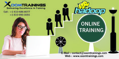 Xoom Training providing an exceptional online Training on Hadoop with our real-time expert Trainers.