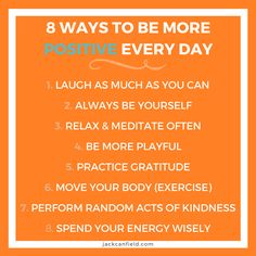 We can all benefit from a little more joy in our lives. Here are my 8 favorite ways to make every day more positive. What is my list missing?