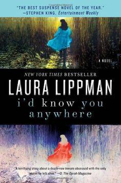 I'd Know You Anywhere: A Novel by Laura Lippman,http://www.amazon.com/dp/B006OHTW2U/ref=cm_sw_r_pi_dp_7r7Ftb0AD8GN174N