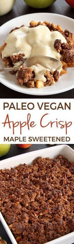 Paleo Vegan Apple Crisp with a crisp topping and lots of flavor! Maple sweetened… Paleo Vegan Apple Crisp with a crisp topping and lots of flavor! Maple sweetened and also grain-free, gluten-free and dairy-free. Low Carb Dessert, Paleo Dessert, Gluten Free Desserts, Dairy Free Recipes, Vegan Desserts, Vegan Recipes, Dessert Recipes, Weight Watcher Desserts, Paleo Vegan