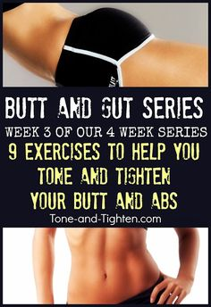 Butt and Gut series- 9 exercises to tone your butt and abs!