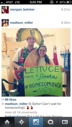 Haha!  If you have a taco costume, you should totally ask someone to prom like this. :)