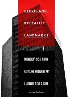 """I wrote a poster design tutorial for the good peeps at Go Media.    It focuses on a (fake) brutalist architecture conference, and on the possibilities offered by Jason Carne's sweet Texture Lot One pack.    Cleveland has a bunch of brutalist landmarks, which means that I was able to make a CLE-centric piece.    The only regret I have? Not writing every instance of """"brutalist"""" as """"BRVTALIST.""""    I hope you enjoy the tutorial!"""