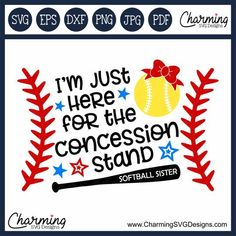 I'm Just Here For the Concession Stand Softball Sister SVG Cut File, DXF File