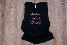 Athlete + Artist = Dancer Work Out Tank