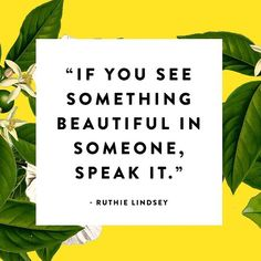 "Yellow Co. on Instagram: ""You will never know the impact of your words. @ruthielindsey #bloomyellow"""