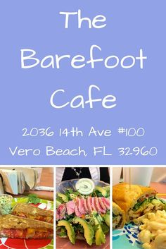 Vero Beach has several good places to eat but the Barefoot Cafe is exceptional as well as priced just right. Homemade, too! Florida Travel, Florida Beaches, Travel Usa, Travel Tips, Travel Stuff, Travel Advice, Travel Guides, Travel Destinations, Barefoot Cafe