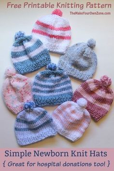 Knitting Newborn Hats for Hospitals - The Make Your Own Zone Free Knitting Pattern - Simple Newborn Knit Baby Hat. Easy for beginners and a good pattern for hospital donations too. Baby Hat Knitting Patterns Free, Baby Hat Patterns, Baby Hats Knitting, Easy Knitting, Sweater Patterns, Children's Knitted Hats, Simple Knitting Projects, Knitted Baby Beanies, Knit Baby Sweaters