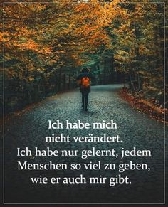 German Quotes, Truth Of Life, Quotes And Notes, Sounds Good, Change, Lyric Quotes, True Words, Most Beautiful Pictures, In The Heights