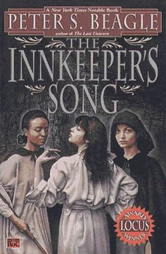 The Innkeeper's Song  by Peter S. Beagle