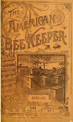 Vintage publication, The American Bee Keeper, January 1904 Vintage Labels, Vintage Ephemera, Vintage Ads, Vintage Prints, Vintage Posters, Vintage Advertisements, Vintage Books, Route 66, Bee Skep