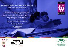 Visita didáctica en familia (17 y 25 de julio a las 11:00 h. en el #MuseodeAlmería). Actividad gratuita sin reserva previa.