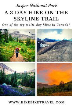 A 3 Day Hike on the Skyline Trail, Jasper National Park - Hike Bike Travel Backpacking Trails, Hiking Trails, Backpacking Recipes, Jasper National Park, Us National Parks, Jasper Hikes, Discover Canada, Hiking Essentials, Visit Canada