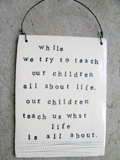 children teach us
