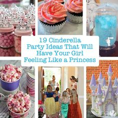 19 Cinderella Party Ideas That Will Have Your Girl Feeling Like a Princess