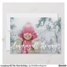 Shop Laughing All The Way Holiday Photo created by PinkMoonPaperie. Pop Up Christmas Cards, Christmas Card Sayings, Popular Christmas Gifts, Holiday Photo Cards, Holiday Photos, Simple Christmas, Christmas Greetings, Christmas Holiday, Christmas Ideas