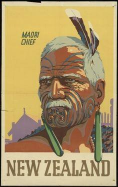 Maori Chief New Zealand tourism posters....réépinglé par Maurie Daboux .•*`*•. ❥