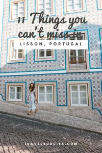 11 Things that you can't miss in Lisbon, Portugal!