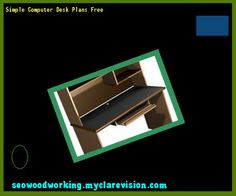 Simple Computer Desk Plans Free 152942 - Woodworking Plans and Projects!