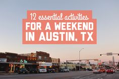 12 essential activities for a weekend in Austin - A Globe Well Travelled Weekend In New Orleans, Weekend In Austin, Texas Travel, Travel Usa, Texas Roadtrip, Austin City Limits, Us Destinations, Us Road Trip, On The Road Again