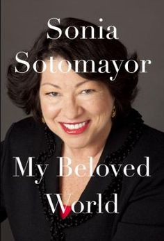 My beloved world, by Sonia Sotomayor http://acorn.biblio.org/eg/opac/record/2904519?query=My%20beloved%20world;qtype=keyword;locg=65