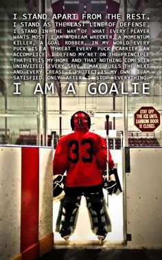 I am a goalie!You can find Hockey quotes and more on our website.I am a goalie! Ice Hockey Quotes, Goalie Quotes, Hockey Memes, Hockey Shirts, Sport Quotes, Field Hockey Quotes, Sports Memes, Field Hockey Goalie, Hockey Tournaments