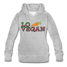Love Vegan Bio/Fair Kapuzenpullover Frauen. Aus dem Tofurevolution-Shop. Viele #vegan Designs. Bio und fairtrade...