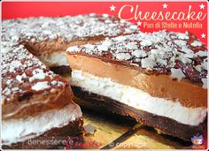 Cheesecake Pan di Stelle e Nutella, Armonia e Piacere per la delicatezza e golosità del sapore. Ricetta Facile senza gelatina!