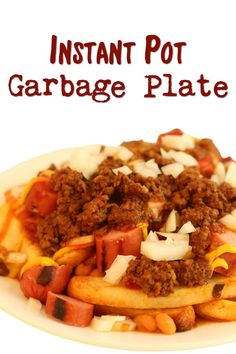Instant Pot Garbage Plate–a homemade version of the Garbage Plate that you'll find in Rochester, NY. This is extreme American cuisine at its finest! Cook the delicious meat sauce in your Instant Pot or slow cooker.