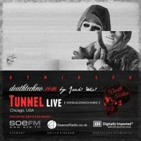 DTMIXS26 - Tunnel LIVE [Chicago, USA] by Death Techno ™ on SoundCloud