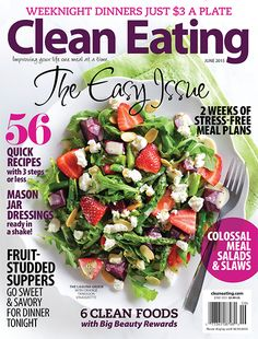 """Our annual """"Easy Issue"""" is out! Garden-fresh salads, homemade dressings, and savory fruity suppers. Plus, savory corn butter. Yum!"""