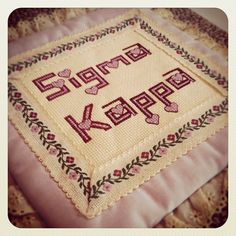 Sigma Kappa cross stitching! Perfect for me