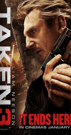"Taken 3 (2014) Poster - ""Better than the second, but still nowhere near as good as the original."""