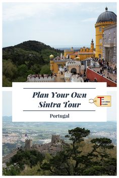 Guide to help plan your own Sintra Tour including how to get from Lisbon to Sintra, what to see, how to get around Sintra, and where to get tickets. | Portugal | Castles | Day Trip | Gardens via @2travelingtxns