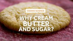Serious Eats: Cookie Science; the Creaming Method #food
