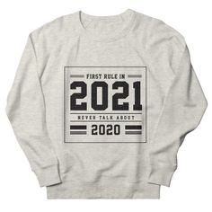 First Rule In 2021 - Funny Quotes Gift | diogocalheiros's Artist Shop Gift Quotes, Funny Quotes, Shopping Humor, Graphic Sweatshirt, T Shirt, Sweatshirts, Artist, Funny Phrases, Supreme T Shirt