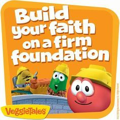 foundation takes me back to when these kids were small:) lovin those Veggie Tales Christian Stories, Christian Kids, Christian Memes, Christian Church, Veggie Tales Birthday, Sunday School Classroom, Veggietales, Church Nursery, Busy Book