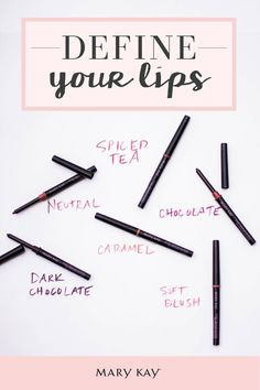 With shade names like Dark Chocolate and Caramel, your lips will be begging for more Mary Kay® Lip Liner!