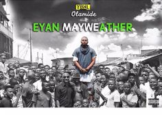 Olamide #BADOO Unveils Tracklist For His 5th Album Eyan Mayweather As He Features Nobody