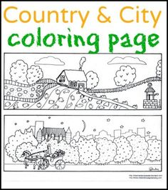 Collection of free coloring pages. this is one example: City and country coloring page. Free Kids Coloring Pages, Free Coloring Sheets, Colouring Pages, Coloring Pages For Kids, Coloring Books, City Vs Country, School Plan, 3rd Grade Reading, Preschool Lesson Plans