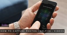 How to Capture Photos and Selfies and Videos Using Siri