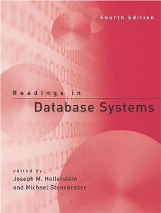 Amazon.com: Readings in Database Systems (9780262693141): Joseph M. Hellerstein, Michael Stonebraker: Books