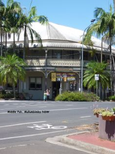 The Middle Pub, Mullumbimby, NSW.