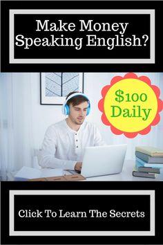 How to Make $100 A Day Speaking English   #makemoneyonline #workfromhome #freemoneymakingways #legitmoneymakingmethods #English #HowToMake #Job #Money #Work #Online