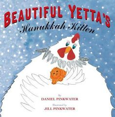 Beautiful Yetta's Hanukkah Kitten By Daniel Manus Pinkwater, Literatura dziecięca Sneaky Cat, Beautiful Chickens, New Children's Books, Strange Places, Happy Hanukkah, Holiday Pictures, Festival Lights, Book Themes, Read Aloud